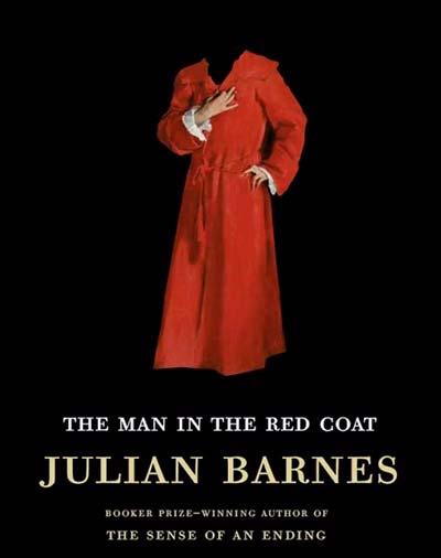 «Мужчина в красном пальто», Джулиан Барнс